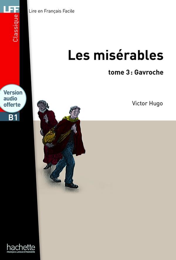 Les misérables t.3 ; Gavroche