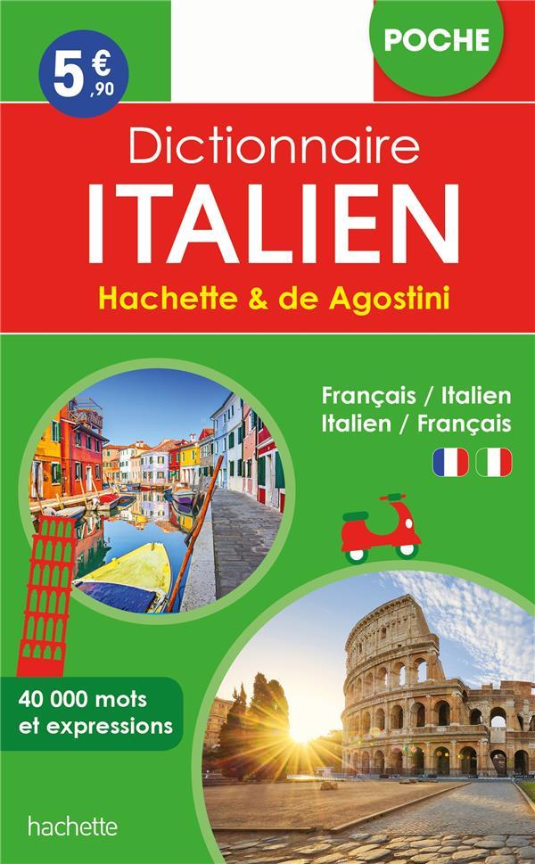 DICTIONNAIRE HACHETTE et DE AGOSTINI POCHE  -  FRANCAIS-ITALIEN  ITALIEN-FRANCAIS