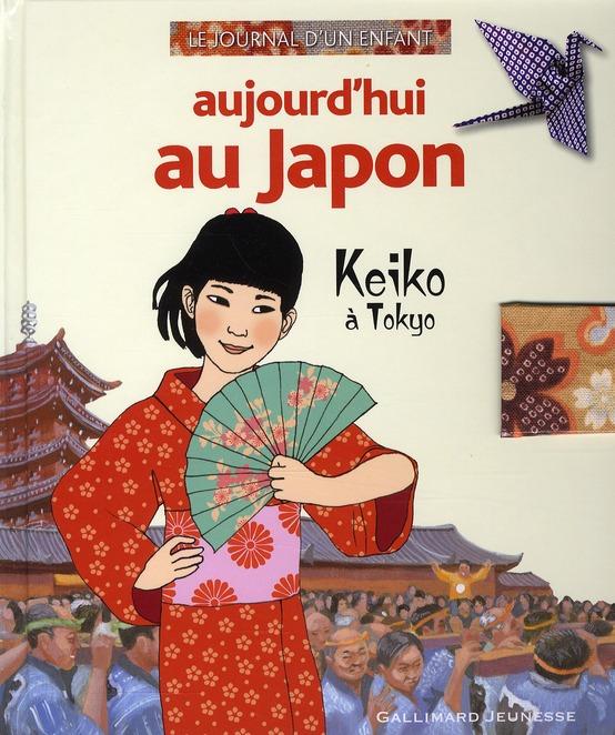 Aujourd'hui au Japon ; Keiko à Tokyo