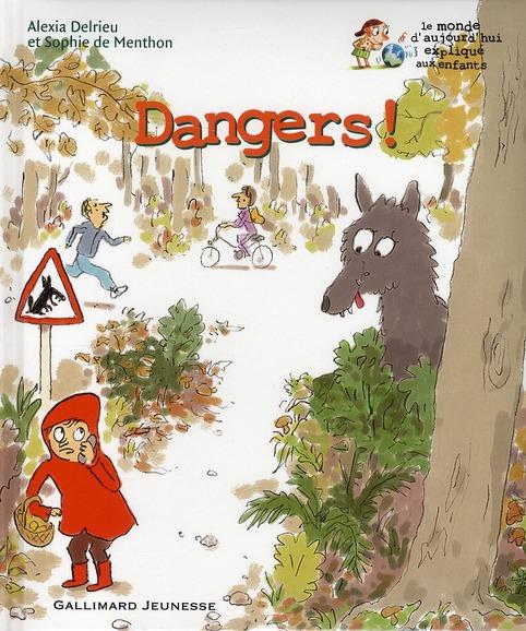 Dangers !