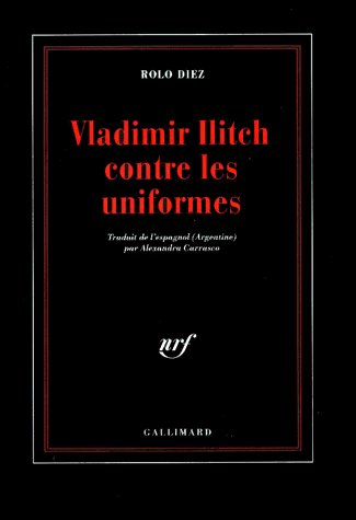 Vladimir ilitch contre les uniformes