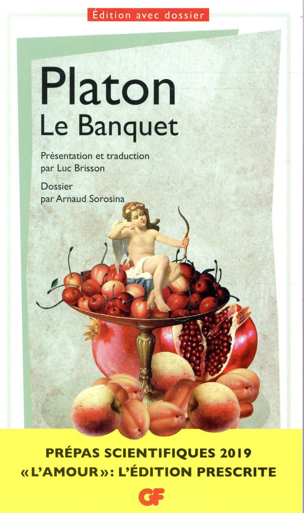 Le banquet ; prépas scientifiques (édition 2018/2019)