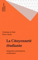 Vente EBooks : La Citoyenneté étudiante  - Christian le BART - Pierre Merle