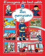 Vente Livre Numérique : Les pompiers  - Nathalie Bélineau - Émilie Beaumont