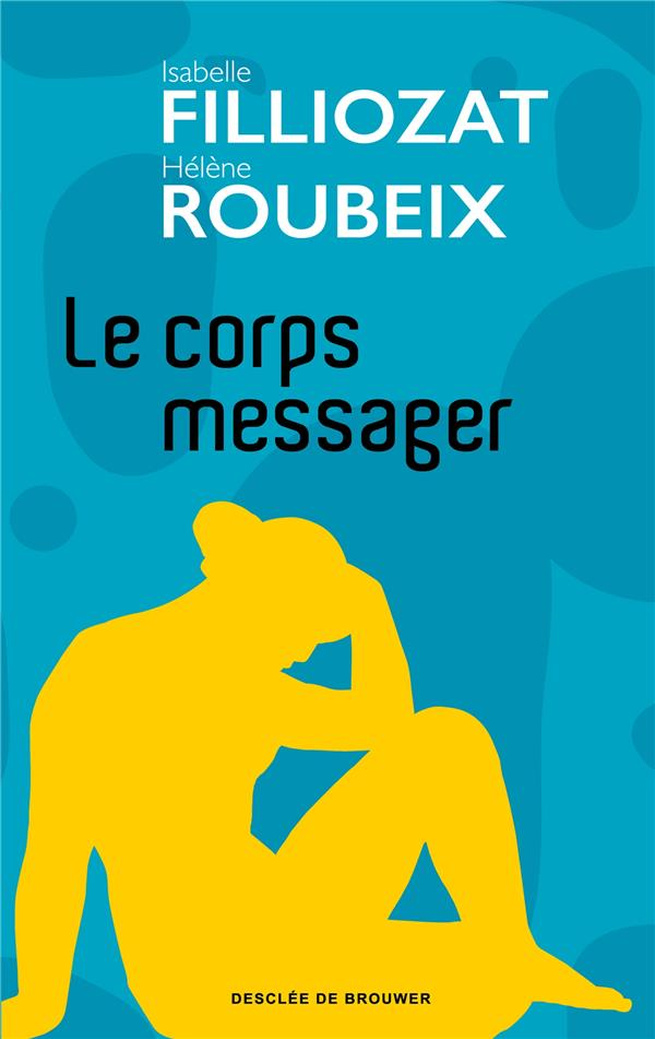 Le corps messager