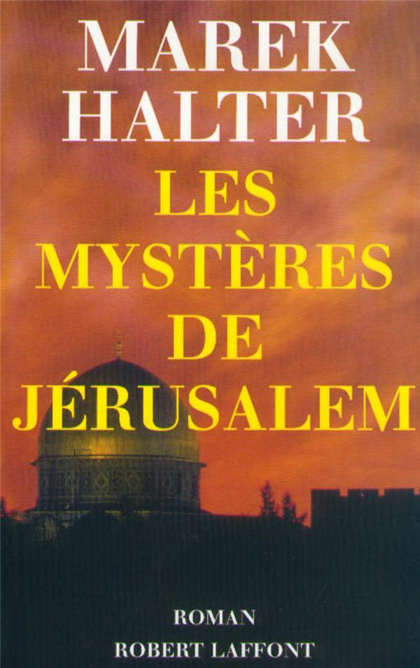 Les Mysteres De Jerusalem