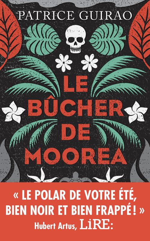 Vente EBooks : Le Bûcher de Moorea  - Patrice GUIRAO