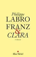Vente EBooks : Franz et Clara  - Philippe Labro