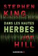 Dans les hautes herbes  - Stephen King