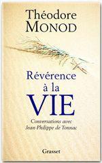 Révérence à la vie ; conversations avec Jean-Philippe de Tonnac
