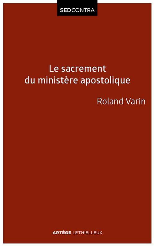 Le sacrement du ministère apostolique