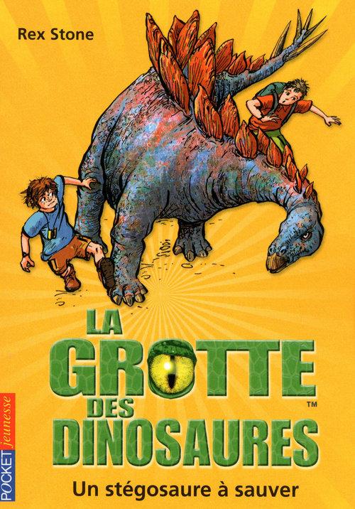la grotte des dinosaures t.7 ; un stégosaure à sauver