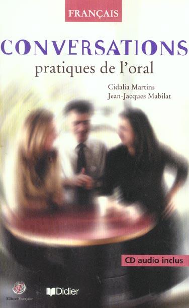 Conversations, Pratiques De L'Oral ; Edition 2003