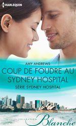 Vente EBooks : Coup de foudre au Sydney Hospital  - Amy Andrews