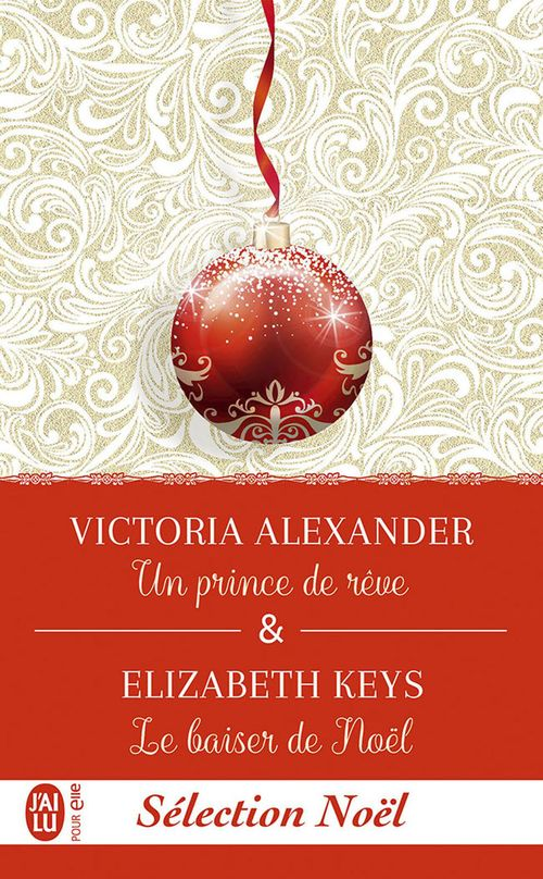 Un prince de rêve ; le baiser de Noël