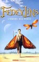 Vente Livre Numérique : Fedeylins - L'Ombre des pères - Tome 4  - Nadia COSTE