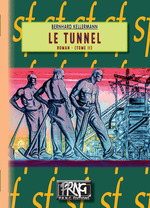 Le Tunnel (Tome 2)