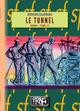 Le Tunnel (Tome 2)  - Bernhard Kellermann