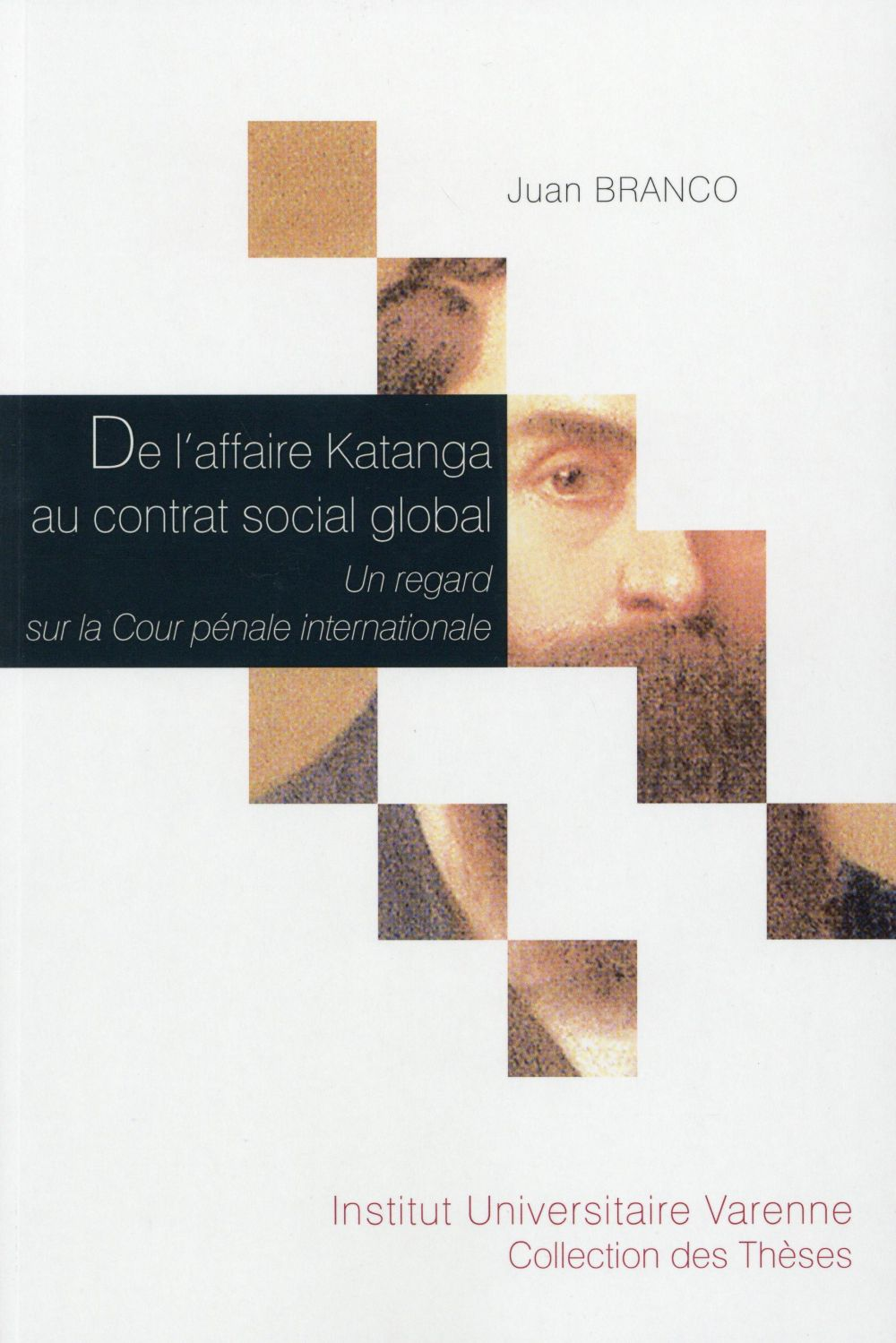 De l'affaire Katanga au contrat social global ; un regard sur la Cour pénale internationale