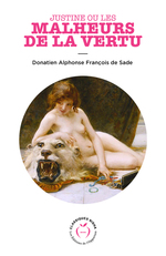 Justine ou les malheurs de la vertu  - Donatien alphonse de Sade - Donatien Alphonse De Sade