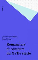 Vente Livre Numérique : Romanciers et conteurs du XVIIe siècle  - Jean Serroy - Jean-Pierre Collinet