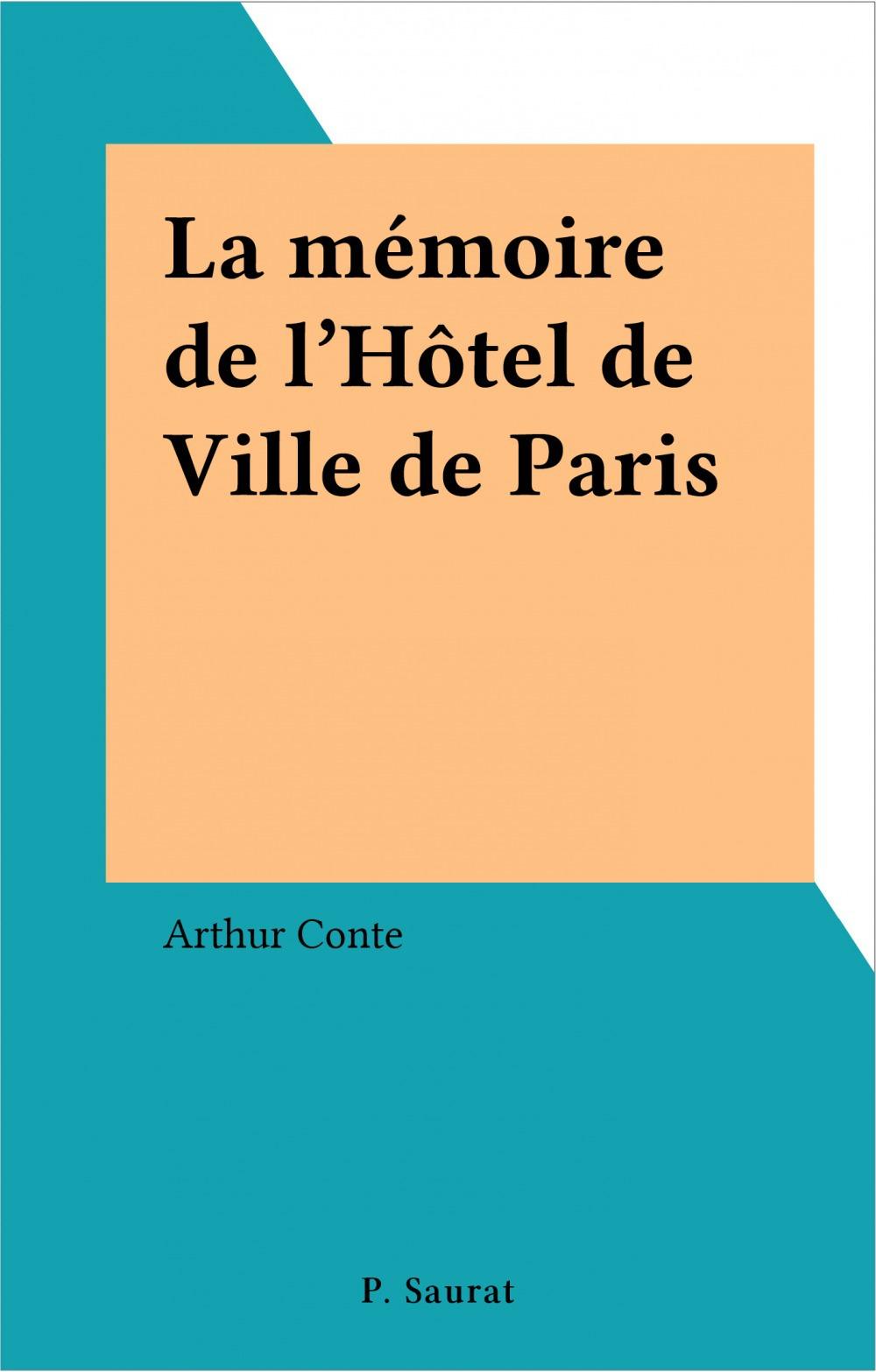 La mémoire de l'Hôtel de Ville de Paris