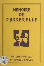 Mémoire de passerelle  - André Allemant - Avignon La Passerelle - Jean Bouvet