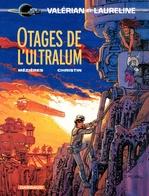Vente Livre Numérique : Valérian - Tome 16 - Otages de l'Ultralum  - Pierre Christin