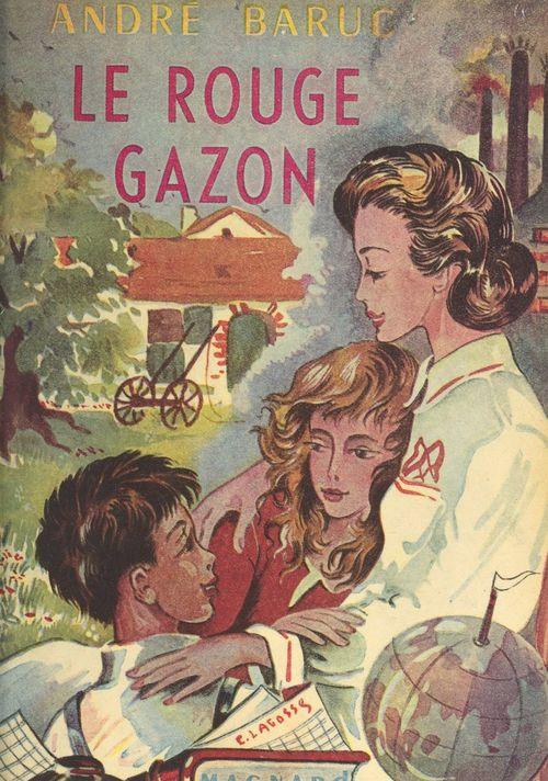 Le Rouge-Gazon  - André Baruc
