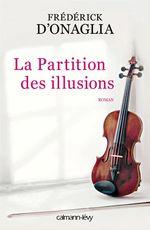 Vente Livre Numérique : La Partition des illusions  - Frédérick d'Onaglia
