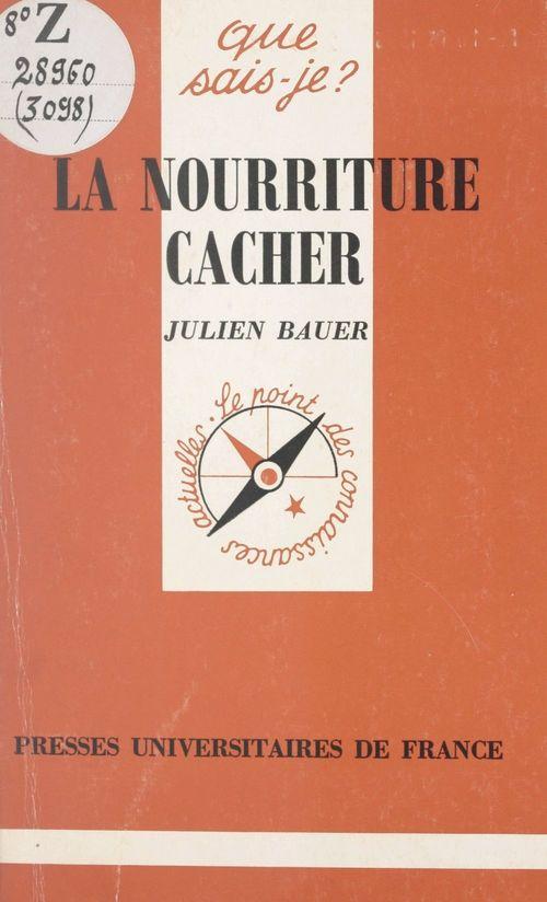 La nourriture cacher  - Julien Bauer
