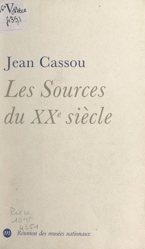 Les sources du XXe siècle