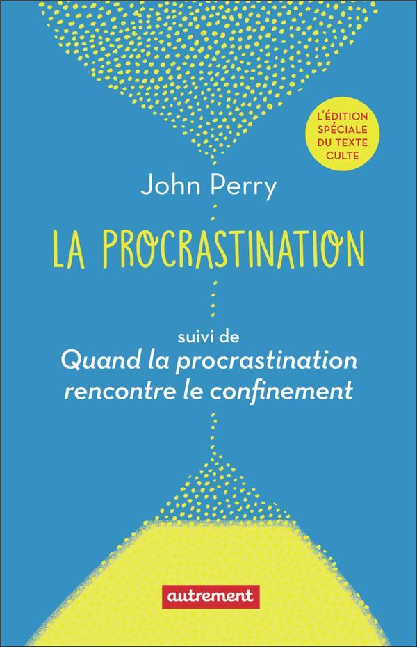 La procrastination : quand la procrastination rencontre le confinement