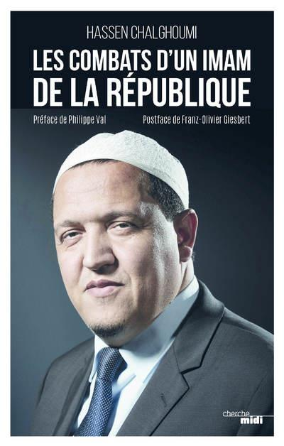 LES COMBATS D'UN IMAM DE LA REPUBLIQUE
