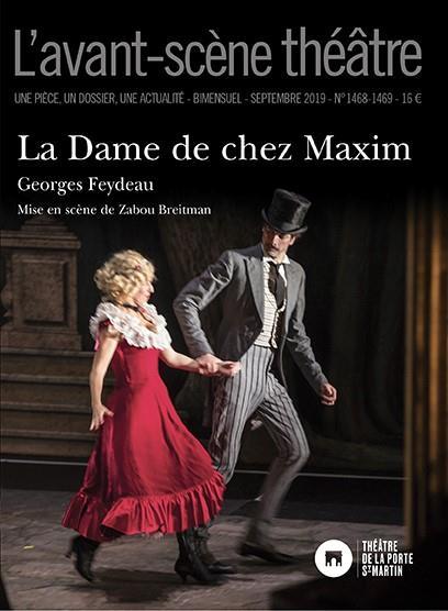 Revue l'avant-scene theatre n.1468/1469 ; la dame de chez maxim