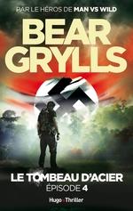Vente Livre Numérique : Le tombeau d'acier Episode 4  - Bear Grylls