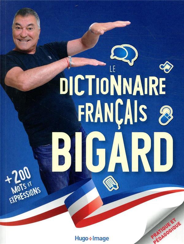 Le dictionnaire Bigard français