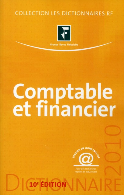 Dictionnaire comptable et financier (édition 2010)