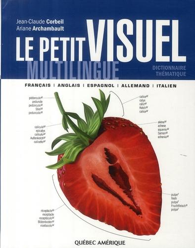 Le petit visuel multilingue ; francais/espagnol/anglais/allemand/italien