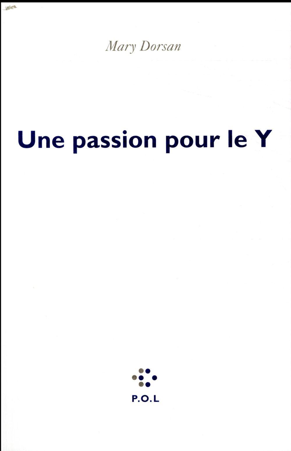 Une passion pour le Y