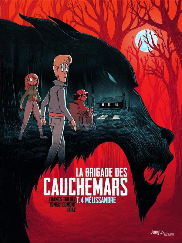La brigade des cauchemars T.4 ; Mélissandre