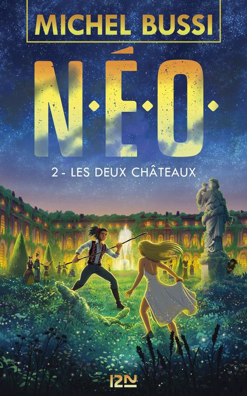N.E.O. T.2 ; les deux châteaux