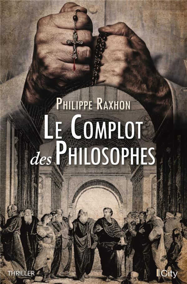 Le complot des philosophes