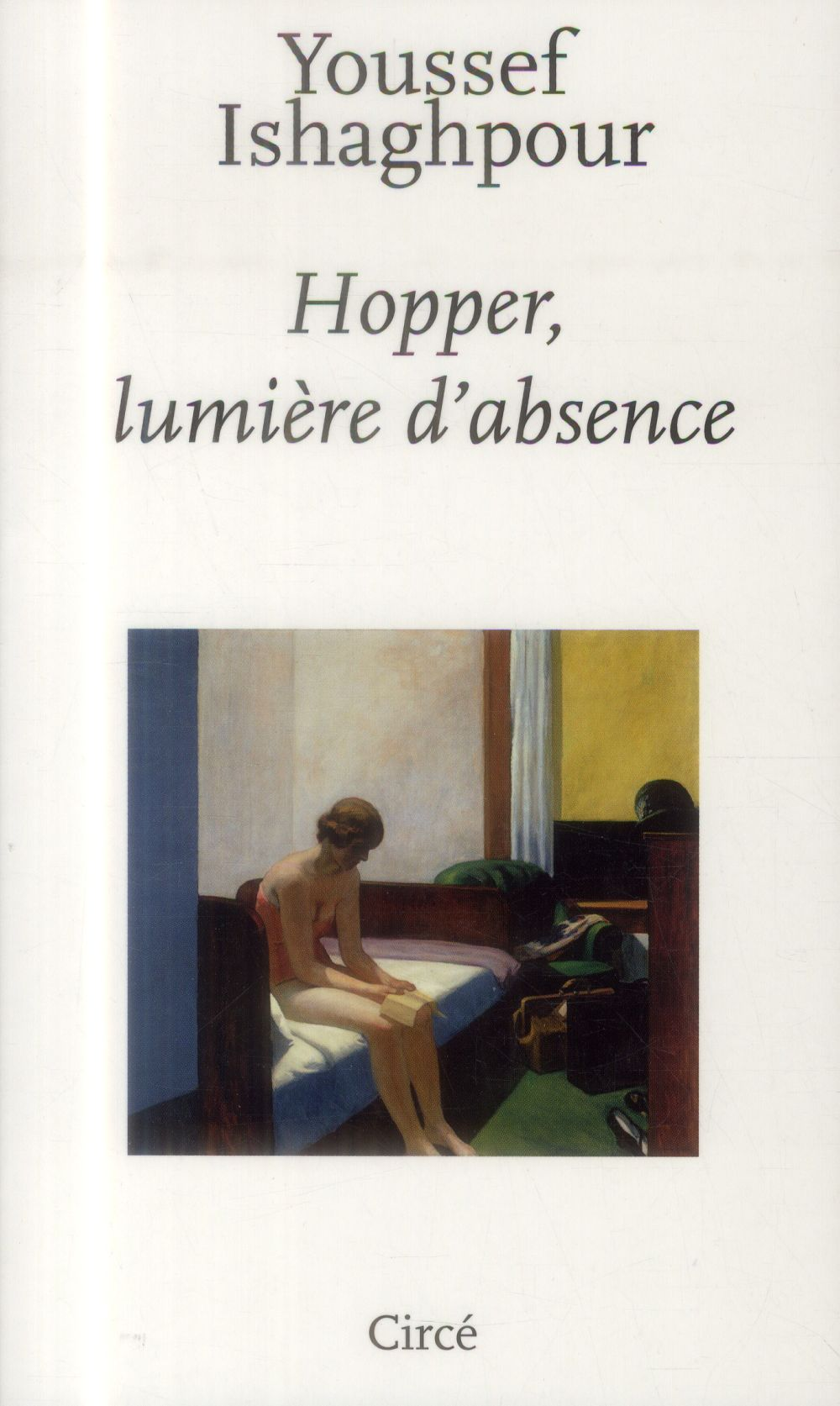 Hopper, lumière d'absence
