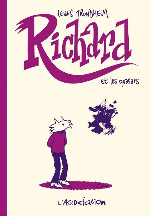 Richard et les quasars - Tome 1