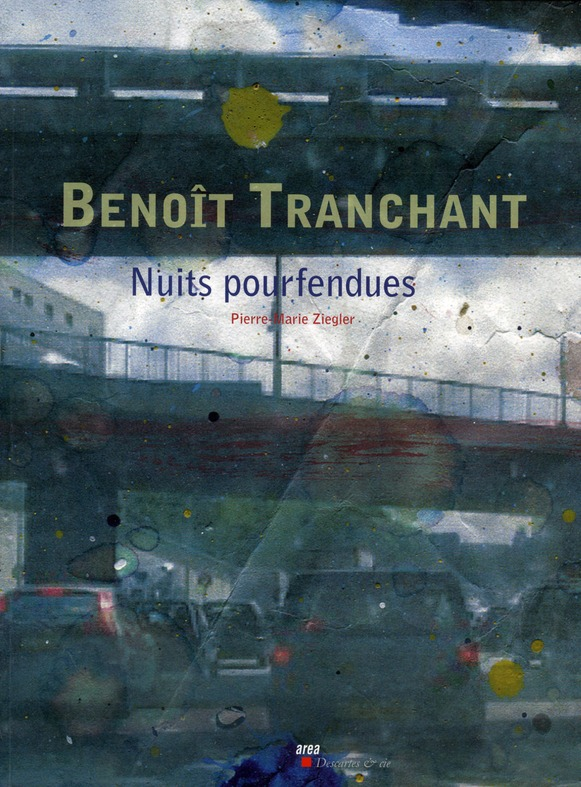 AREA ; Benoît Tranchant ; nuits pourfendues