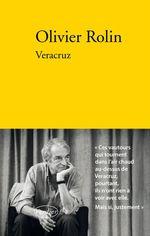 Vente EBooks : Veracruz  - Olivier Rolin