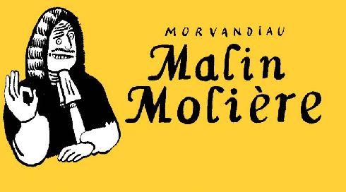 MALIN MOLIERE (2E EDITION)
