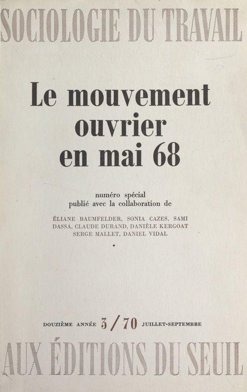 Le mouvement ouvrier en mai 68