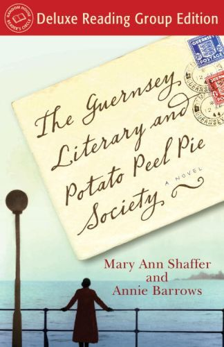 The Guernsey Literary and Potato Peel Pie Society (Random House Reader